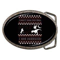 I Wasn t Good This Year, I Was Awesome! Ugly Holiday Christmas Black Background Belt Buckles by Onesevenart
