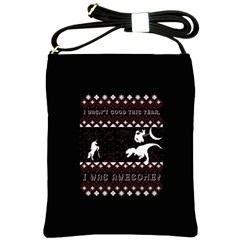 I Wasn t Good This Year, I Was Awesome! Ugly Holiday Christmas Black Background Shoulder Sling Bags by Onesevenart