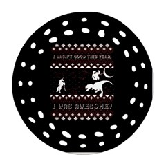 I Wasn t Good This Year, I Was Awesome! Ugly Holiday Christmas Black Background Round Filigree Ornament (2side) by Onesevenart