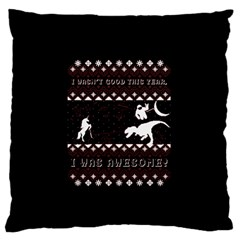 I Wasn t Good This Year, I Was Awesome! Ugly Holiday Christmas Black Background Large Flano Cushion Case (Two Sides) by Onesevenart