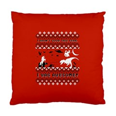 I Wasn t Good This Year, I Was Awesome! Ugly Holiday Christmas Red Background Standard Cushion Case (Two Sides)