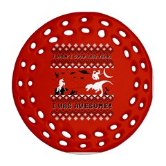 I Wasn t Good This Year, I Was Awesome! Ugly Holiday Christmas Red Background Round Filigree Ornament (2side) by Onesevenart