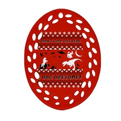 I Wasn t Good This Year, I Was Awesome! Ugly Holiday Christmas Red Background Oval Filigree Ornament (2 Side)  by Onesevenart