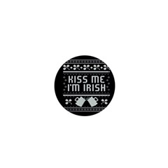 Kiss Me I m Irish Ugly Christmas Black Background 1  Mini Buttons by Onesevenart