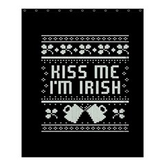 Kiss Me I m Irish Ugly Christmas Black Background Shower Curtain 60  X 72  (medium)  by Onesevenart