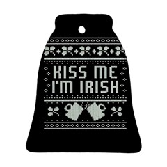 Kiss Me I m Irish Ugly Christmas Black Background Bell Ornament (2 Sides) by Onesevenart