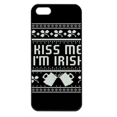 Kiss Me I m Irish Ugly Christmas Black Background Apple Iphone 5 Seamless Case (black) by Onesevenart