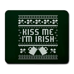 Kiss Me I m Irish Ugly Christmas Green Background Large Mousepads by Onesevenart