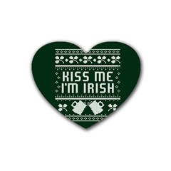 Kiss Me I m Irish Ugly Christmas Green Background Rubber Coaster (heart)  by Onesevenart