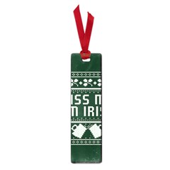 Kiss Me I m Irish Ugly Christmas Green Background Small Book Marks by Onesevenart