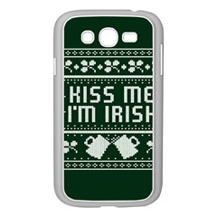 Kiss Me I m Irish Ugly Christmas Green Background Samsung Galaxy Grand Duos I9082 Case (white) by Onesevenart
