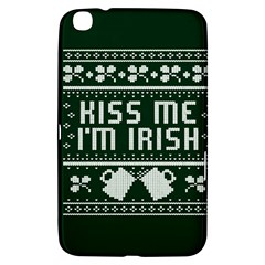 Kiss Me I m Irish Ugly Christmas Green Background Samsung Galaxy Tab 3 (8 ) T3100 Hardshell Case  by Onesevenart
