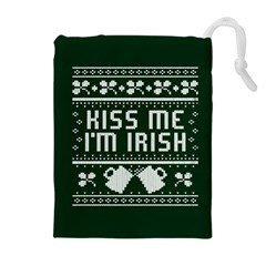 Kiss Me I m Irish Ugly Christmas Green Background Drawstring Pouches (extra Large) by Onesevenart