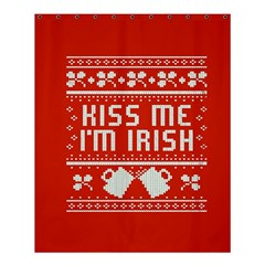 Kiss Me I m Irish Ugly Christmas Red Background Shower Curtain 60  X 72  (medium)  by Onesevenart