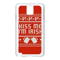 Kiss Me I m Irish Ugly Christmas Red Background Samsung Galaxy Note 3 N9005 Case (white) by Onesevenart
