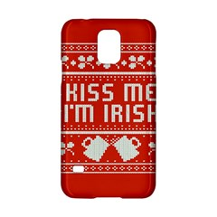 Kiss Me I m Irish Ugly Christmas Red Background Samsung Galaxy S5 Hardshell Case  by Onesevenart