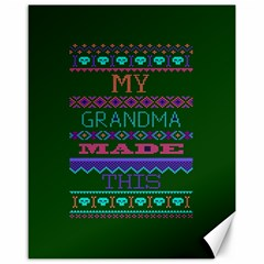 My Grandma Made This Ugly Holiday Green Background Canvas 16  X 20   by Onesevenart