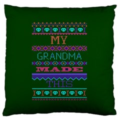My Grandma Made This Ugly Holiday Green Background Large Flano Cushion Case (Two Sides) by Onesevenart