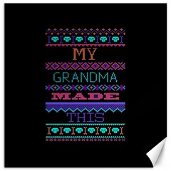 My Grandma Made This Ugly Holiday Black Background Canvas 16  X 16   by Onesevenart