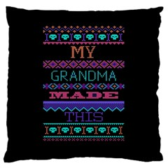 My Grandma Made This Ugly Holiday Black Background Large Cushion Case (two Sides) by Onesevenart