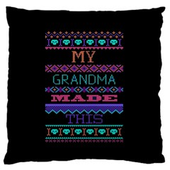 My Grandma Made This Ugly Holiday Black Background Large Flano Cushion Case (two Sides) by Onesevenart