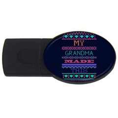 My Grandma Made This Ugly Holiday Blue Background Usb Flash Drive Oval (4 Gb)  by Onesevenart