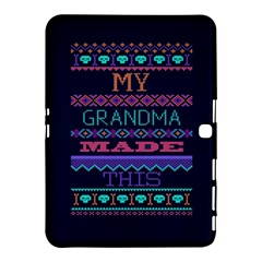My Grandma Made This Ugly Holiday Blue Background Samsung Galaxy Tab 4 (10 1 ) Hardshell Case  by Onesevenart