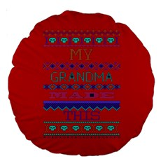 My Grandma Made This Ugly Holiday Red Background Large 18  Premium Round Cushions by Onesevenart