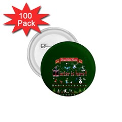 Winter Is Here Ugly Holiday Christmas Green Background 1 75  Buttons (100 Pack)  by Onesevenart
