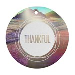 ThankfulRoundMountains - Ornament (Round)