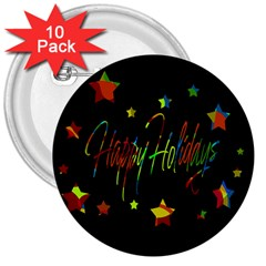 Happy Holidays 3  Buttons (10 Pack)  by Valentinaart