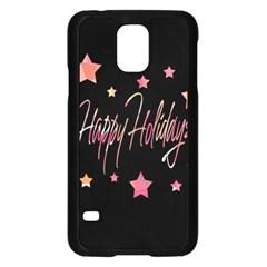 Happy Holidays 3 Samsung Galaxy S5 Case (black) by Valentinaart