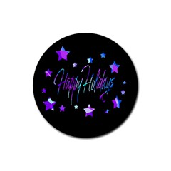 Happy Holidays 6 Rubber Round Coaster (4 Pack)  by Valentinaart