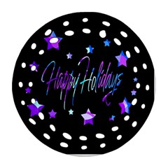 Happy Holidays 6 Round Filigree Ornament (2side) by Valentinaart