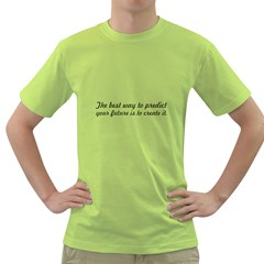 The Best Way To Predict   Men s T Shirt (green) by awesomegraphics