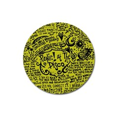Panic! At The Disco Lyric Quotes Magnet 3  (Round) by Onesevenart