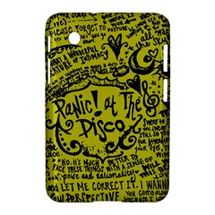 Panic! At The Disco Lyric Quotes Samsung Galaxy Tab 2 (7 ) P3100 Hardshell Case  by Onesevenart