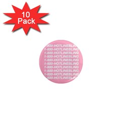 1 800 Hotline Bling 1  Mini Magnet (10 Pack)  by Onesevenart