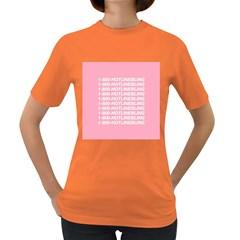 1 800 Hotline Bling Women s Dark T Shirt by Onesevenart