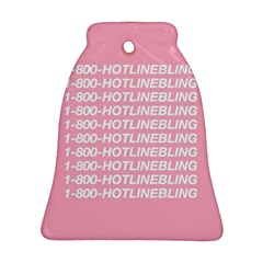 1 800 Hotline Bling Bell Ornament (2 Sides) by Onesevenart