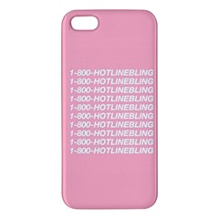 1 800 Hotline Bling Apple Iphone 5 Premium Hardshell Case by Onesevenart