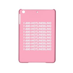 1 800 Hotline Bling Ipad Mini 2 Hardshell Cases by Onesevenart