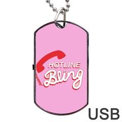 Hotline Bling Dog Tag Usb Flash (two Sides)  by Onesevenart