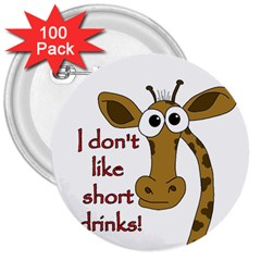 Giraffe Joke 3  Buttons (100 Pack)  by Valentinaart