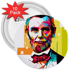 Abraham Lincoln 3  Buttons (10 Pack)  by bhazkaragriz