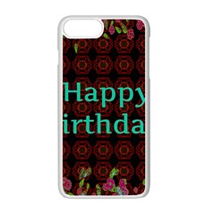 Happy Birthday! Apple iPhone 7 Plus White Seamless Case by Zeze