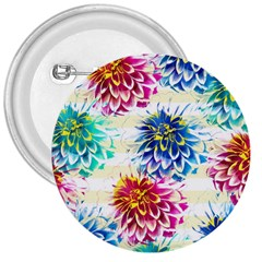 Colorful Dahlias 3  Buttons