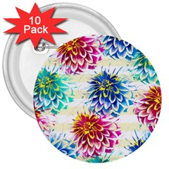 Colorful Dahlias 3  Buttons (10 pack)
