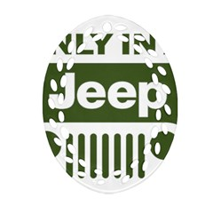 Only In A Jeep Logo Oval Filigree Ornament (2 Side)  by Onesevenart