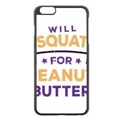 Will Squat For Peanut Butter Apple Iphone 6 Plus/6s Plus Black Enamel Case by Onesevenart